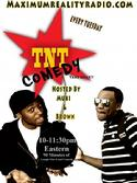 TNT COMEDY SHOW Tuesday at 10pm EST with Muki and Brown